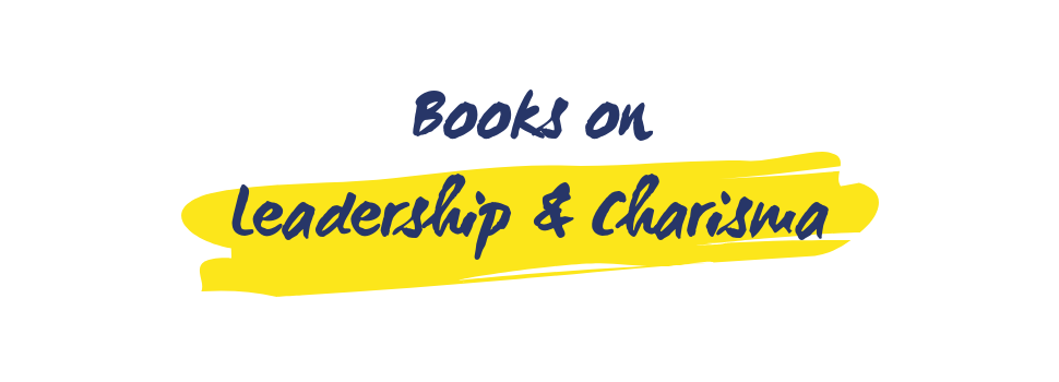 Books on Leadership and charisma